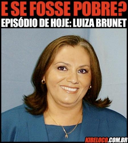 luiza-brunet-pobre